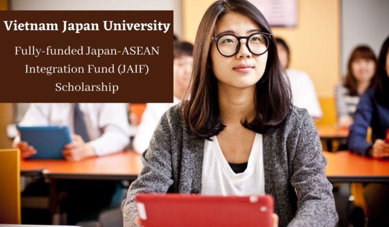 Vietnam-Japan-University-Fully-funded-Japan-ASEAN-Integration-Fund-JAIF-Scholarship-768x448